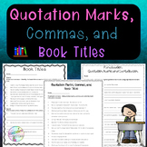 No-Prep - Quotation Marks, Commas, and Book Titles