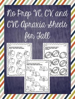 No Prep VC, CV, and CVC Apraxia Sheets for Fall