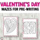 No Prep Valentine's Day Mazes for Logic and PreWriting Practice