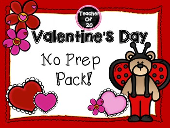 No Prep Valentine's Day Packet