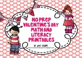 No Prep Valentine's Day Math and Literacy Printables