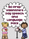 #feb2018slpmusthave No Prep Valentine's Day Speech and Language Pack