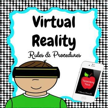 Virtual Reality Rules and Procedures
