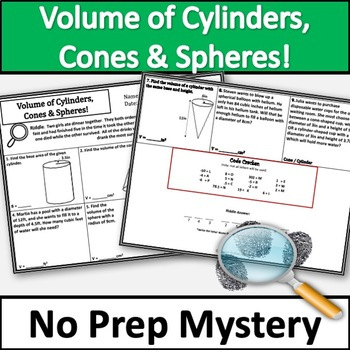 Volume of Cylinders, Cones, and Spheres Activity! No Prep Murder Mystery!!