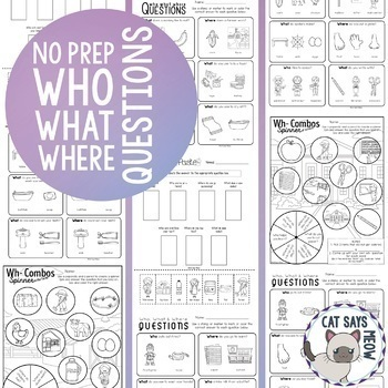 No Prep Wh- Questions Combos! Who What Where Worksheets Homework Print and Go