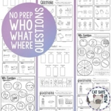 No Prep Wh- Questions Combos! Who What Where Worksheets Ho