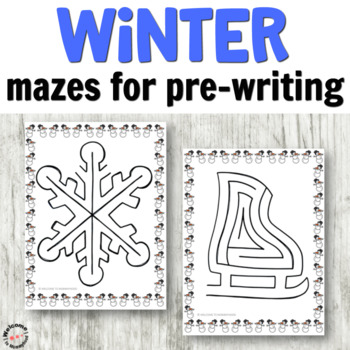 No Prep Winter Mazes for Logic and PreWriting Practice