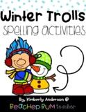 No Prep Winter Trolls Themed Word Work / Spelling Activities for the Week!