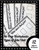 No Prep Worksheets: Types of Jobs Unit