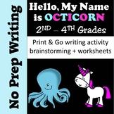 No Prep Writing - Hello My Name is Octicorn - No Prep Sub Plans