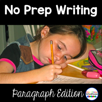 No Prep Writing: Paragraph Edition