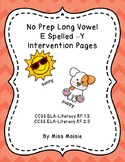 No Prep Long E Spelled -Y Intervention Pages