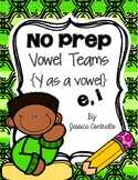 No Prep Y as a Vowel