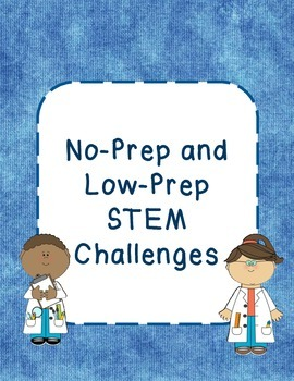 No-Prep and Low-Prep STEM Challenges