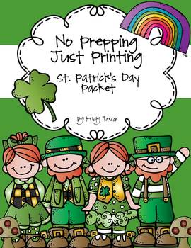 St. Patrick's Day Packet (No Prepping-Just Printing)