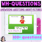 No Print Answering Wh Questions with Visuals distance learning
