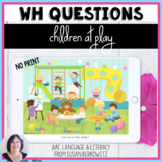 No Print Answering Wh Questions Children at Play for Speech