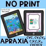 No Print Apraxia- CVC, CVCVCV, CV1CV2, C1V1C2V2