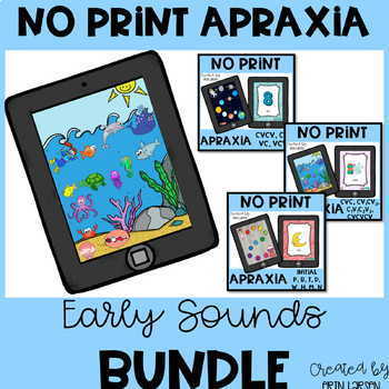 No Print Apraxia for Early Sounds BUNDLE