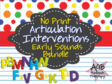 No Print Articulation Interventions Early Sounds Bundle