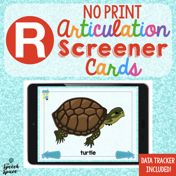 No Print Articulation Screener: R | Teletherapy | Distance Learning
