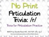 No Print Articulation Trivia: /r/