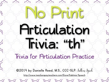 "No Print Articulation Trivia: ""th"""