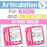 No Print Articulation for Reading and Conversation Speech Therapy Intervention