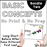 No Print Basic Concepts for Speech Therapy: Bundle 2