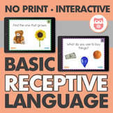 No Print Basic Receptive Language for Speech Therapy