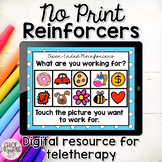 No Print Digital Reinforcers - DISTANCE LEARNING and teletherapy!