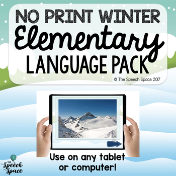 No Print Elementary Winter Language Pack - Great for Teletherapy