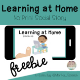 No Print *FREEBIE* - Learning at Home Social Story (Distan