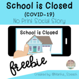 No Print *FREEBIE* - School is Closed Social Story (Distan