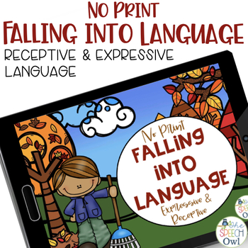 No Print Receptive & Expressive Language - Fall Edition