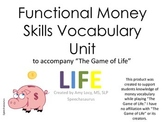 """No Print Functional Money Skills Unit to Accompany """"The Game of Life"""""""