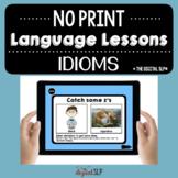 NO PRINT Idioms
