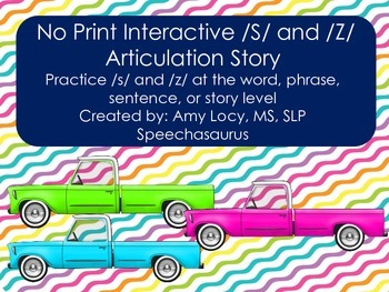 No Print Interactive /S/ and /Z/ Articulation Story