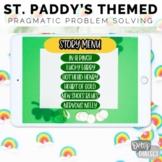 Interactive No Print No Prep St. Patrick's Pragmatic Problem Solving