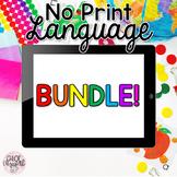 No Print Language BUNDLE! (DISTANCE LEARNING)
