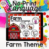 No Print Language - Farm Theme (DISTANCE LEARNING)