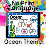 No Print Language - Ocean Theme (DISTANCE LEARNING)