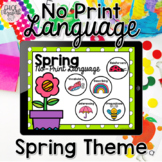 No Print Language - Spring Theme (DISTANCE LEARNING)
