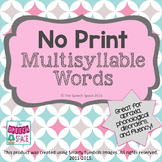 No Print Multisyllable Words