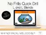 No Print,No Frills: L & L Blends -Teletherapy
