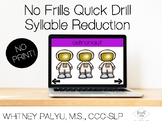 No Print, No Frills Multi-syllabic Words- Teletherapy