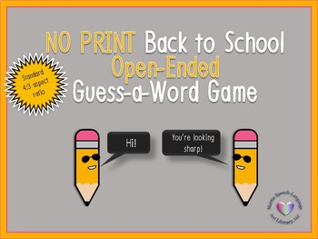 No Print/No Prep Back to School Guess-A-Word Standard Aspect