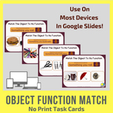 No Print Object Function Task Cards for Google Slides