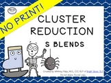 No Print Phonology  - Cluster Reduction UPDATED
