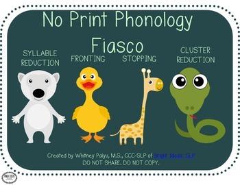 No Print Phonology Fiasco